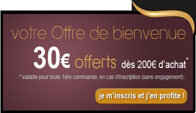 Bienvenue : 30 euros offerts