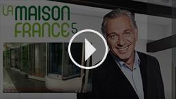 La Maison France 5 - Reportage TV 2018